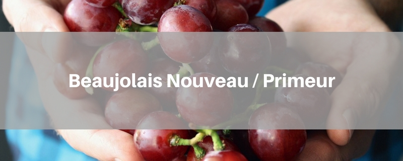 Beaujolais Nouveau / Beaujolais Primeur