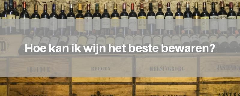 hoe-beste-wijn-bewaren