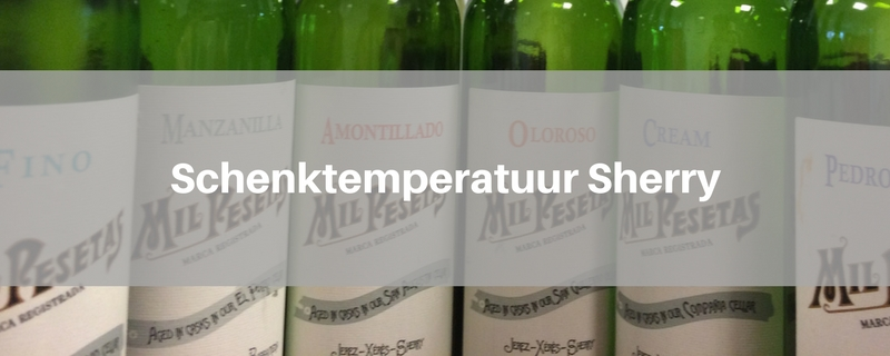 Schenktemperatuur Sherry