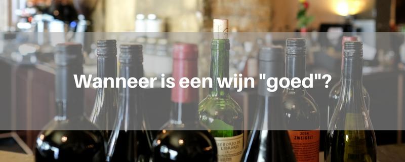 wat-maakt-wijn-goed