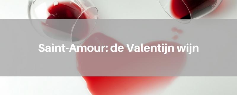 Saint-Amour: de Valentijn wijn
